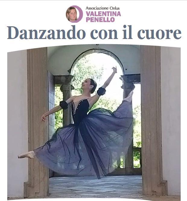 Danzando Con Il cuore Valentina Penello Onlus 23 Giugno 2021